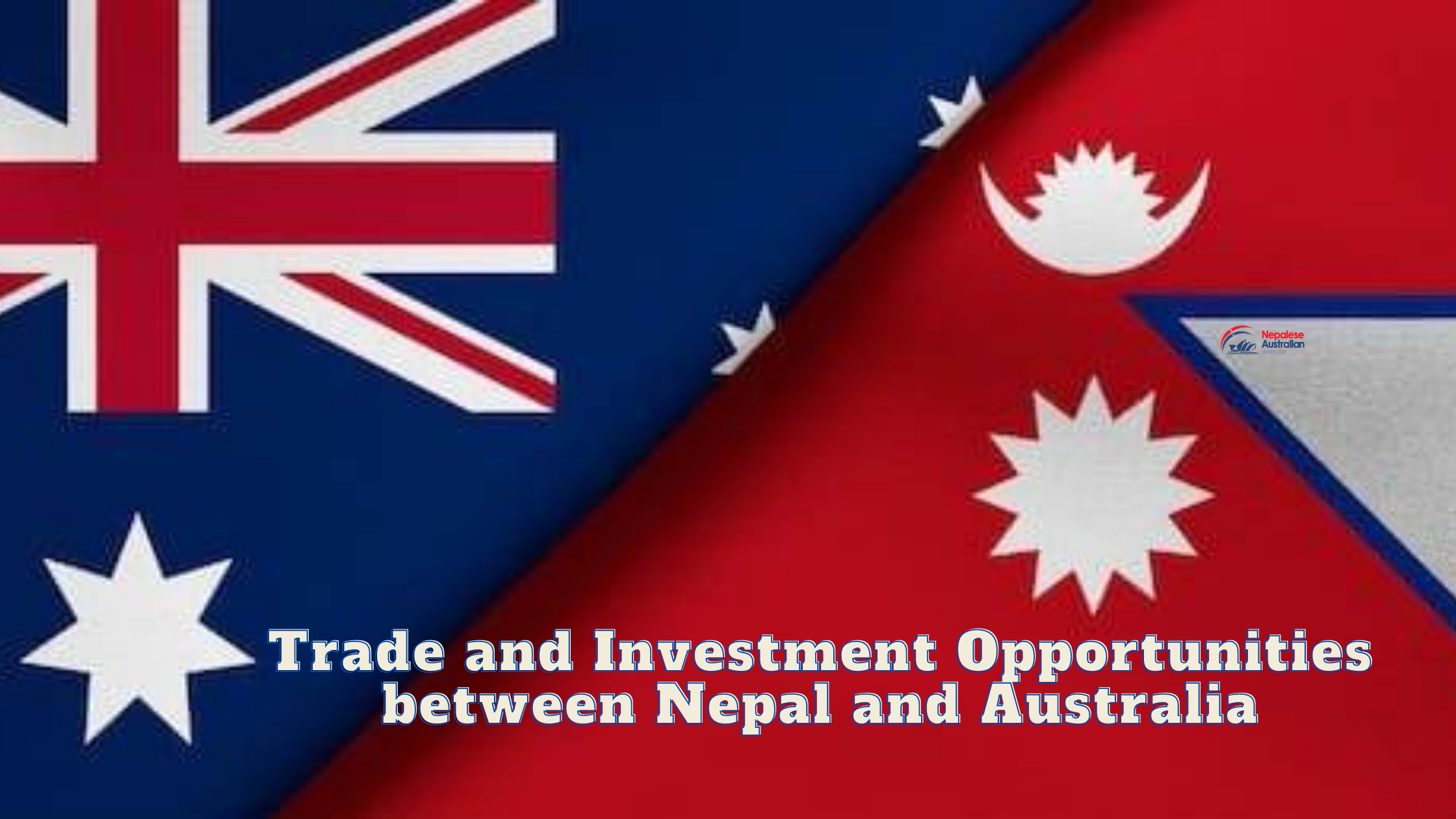 Discussion about Trade and Investment Opportunitiesbetween Nepal and Australia