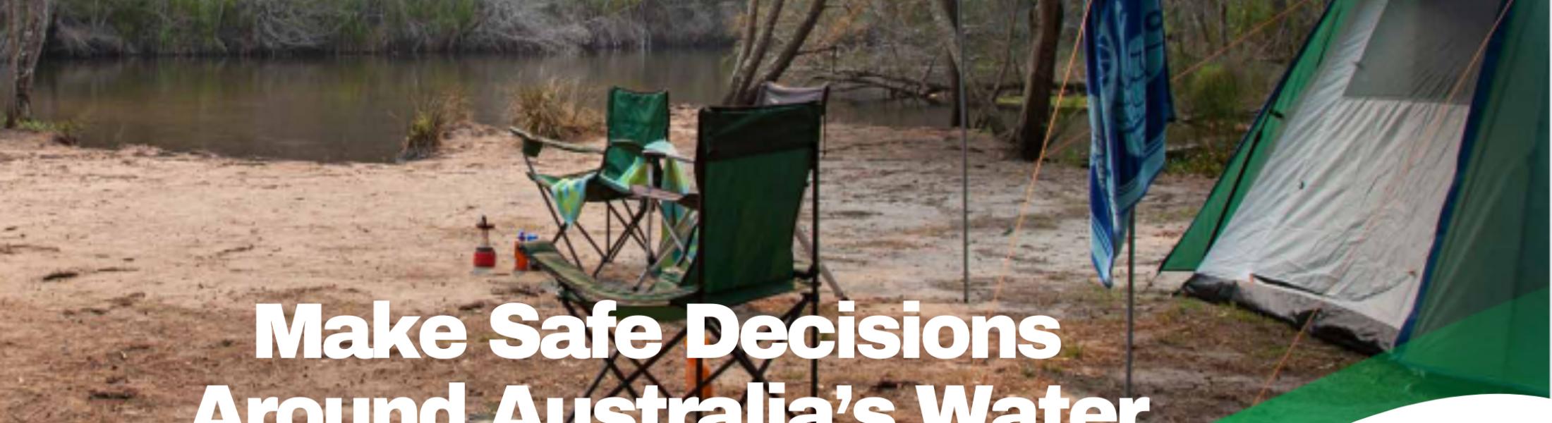 Make Safe Decisions Around Australian Water
