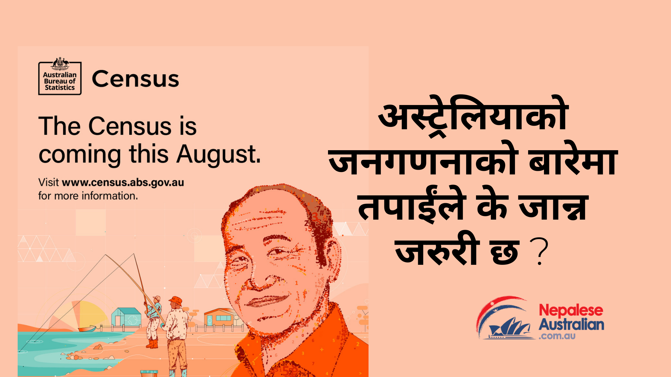The Census is happening in August for use in August 10